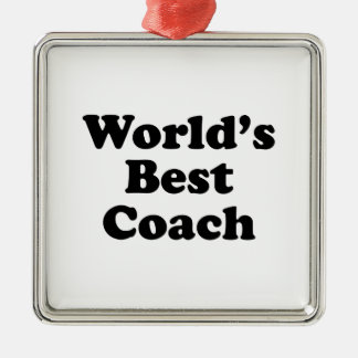 World's Best Coach Metal Ornament