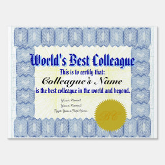 World's Best Colleague Certificate Lawn Sign