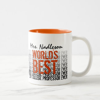 World's Best College Professor Ever Gift Two-Tone Coffee Mug