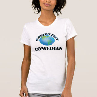 World's Best Comedian Shirt
