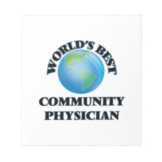 World's Best Community Physician Memo Note Pads
