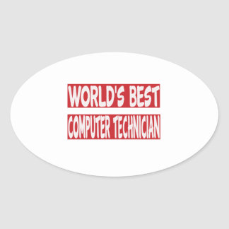 World's Best Computer Repair Technician. Oval Sticker