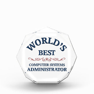World's best Computer Systems Administrator Acrylic Award