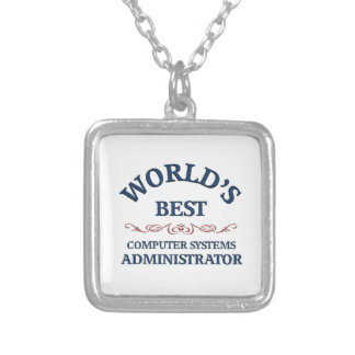 World's best Computer Systems Administrator Silver Plated Necklace