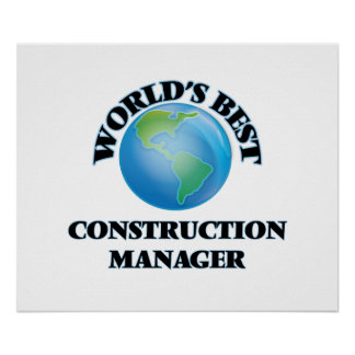 World's Best Construction Manager Poster