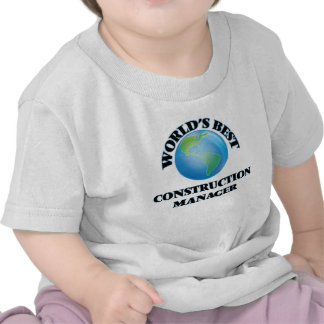 World's Best Construction Manager T Shirt