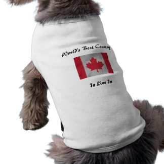 World's best country to live in canada flag dog t- dog t-shirt