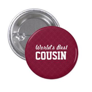 World's Best COUSIN Appreciation Gift A04 Button
