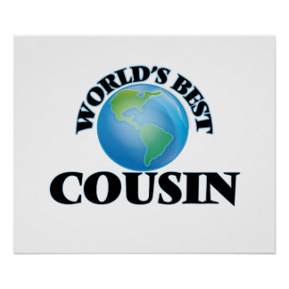 World's Best Cousin Poster