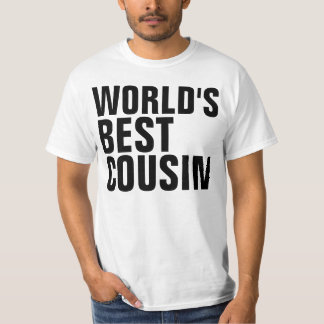 WORLD'S BEST COUSIN t-shirts