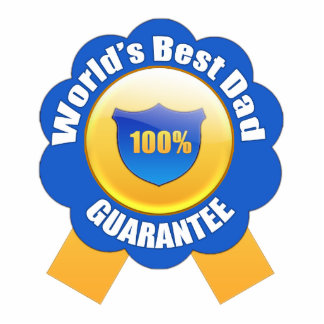 World's Best Dad 100% Guarantee Photo Sculpture Button