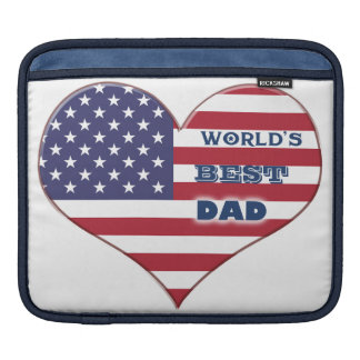 World's Best Dad American Flag Heart Sleeve For iPads
