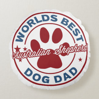Worlds Best Dad Australian Shepherd Paw Print Round Pillow
