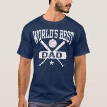 World's Best Dad Baseball T-Shirt