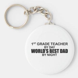 World's Best Dad by Night - 1st Grade Keychain