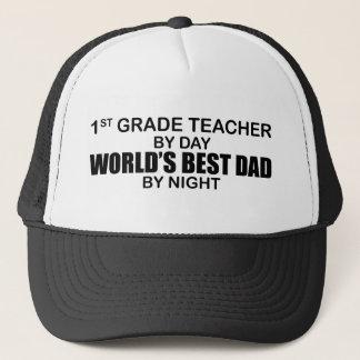 World's Best Dad by Night - 1st Grade Trucker Hat