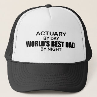 World's Best Dad by Night - Actuary Trucker Hat