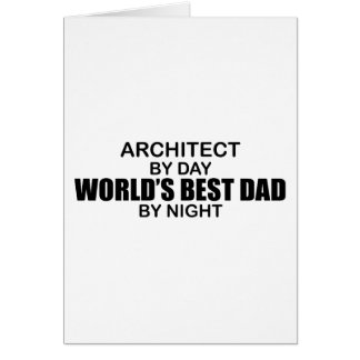 World's Best Dad by Night - Architect Card