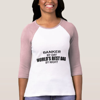 World's Best Dad by Night - Banker T-Shirt