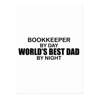 World's Best Dad by Night - Bookkeeper Postcard