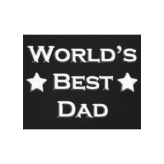 World's Best Dad Stretched Canvas Prints
