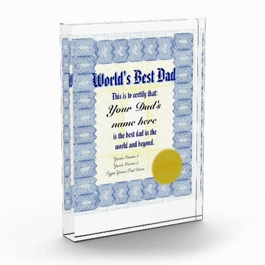 world s best dad certificate acrylic award zazzle com