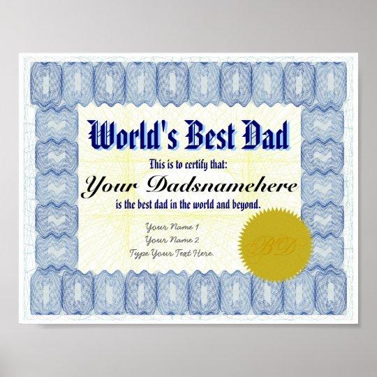 world s best dad certificate poster zazzle com