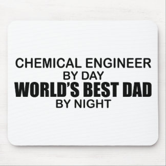 World's Best Dad - Chemical Engineer Mouse Pad
