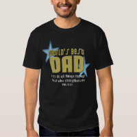 World's Best Dad Christian Father's Day or New Dad T-shirt