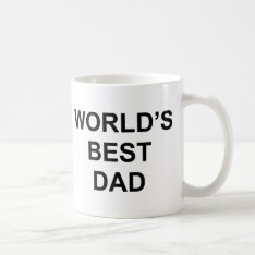World's Best Dad Coffee Mug at Zazzle