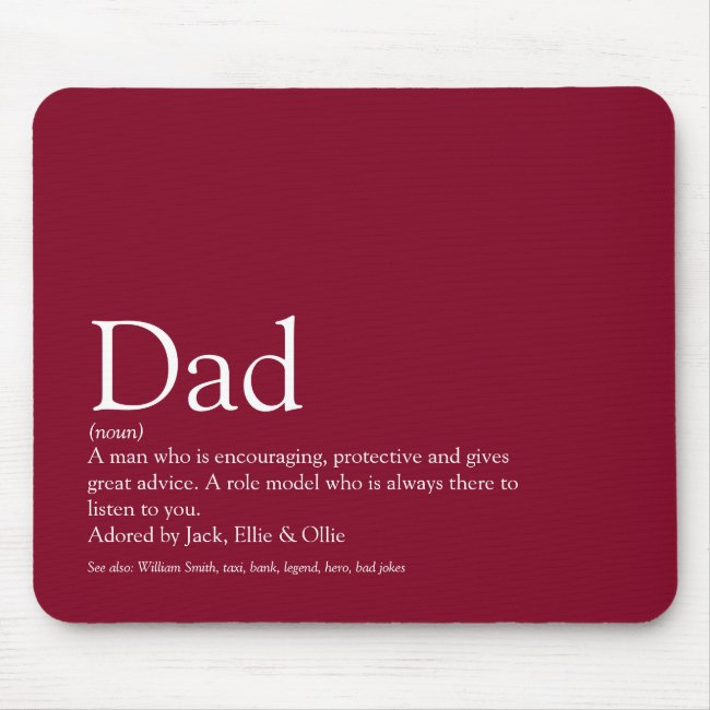 World's Best Dad Daddy Father Definition Burgundy Mouse Pad