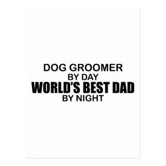 World's Best Dad - Dog Groomer Postcard
