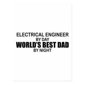 World's Best Dad - Electrical Engineer Postcard