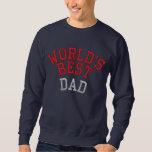 World's Best Dad Embroidered Sweatshirt