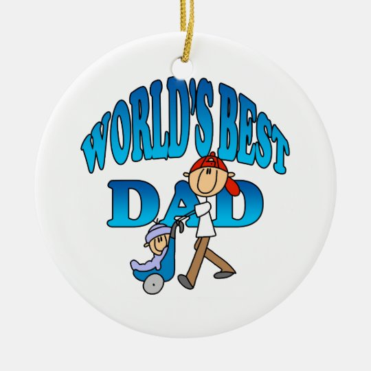 Worlds Best Dad Fathers Day Gift Ceramic Ornament