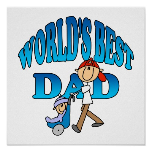 Worlds Best Dad Fathers Day Gift Poster