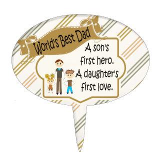 World's Best Dad First Hero First Love Cake Topper