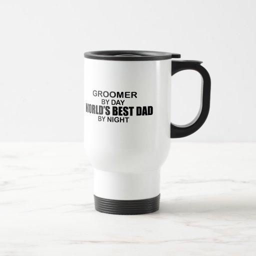 World's Best Dad - Groomer 15 Oz Stainless Steel Travel Mug