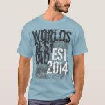 World's Best Dad Grunge 2014 Father's Day T-Shirt