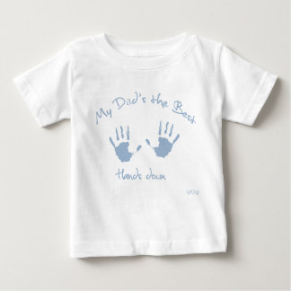World's best dad, hands down baby T-Shirt