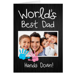 World's Best Dad, Hands down! Greeting Card