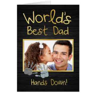 World's Best Dad, Hands down! Card