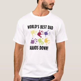 World's Best Dad Hands Down T-shirt