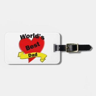 World's Best Dad Luggage Tag