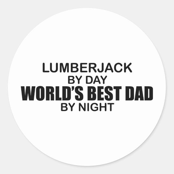 World's Best Dad - Lumberjack Classic Round Sticker