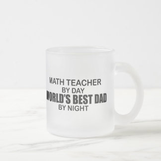 World's Best Dad - Math Teacher Frosted Glass Coffee Mug