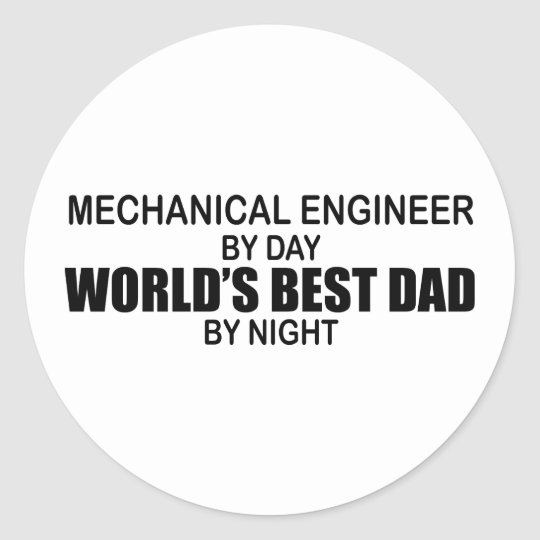 World's Best Dad - Mechanical Engineer Classic Round Sticker