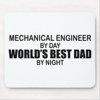 World's Best Dad - Mechanical Engineer Mouse Pad