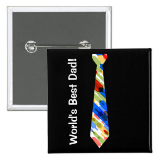 World's Best Dad Multi-Color Colorful Fake Tie Pinback Buttons