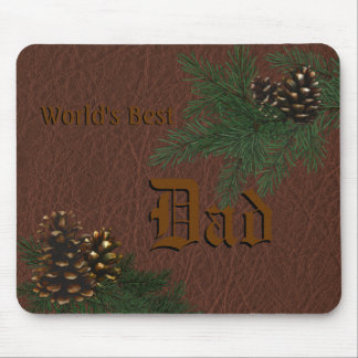 World's Best Dad - Pine Cones and Leather Mousepad